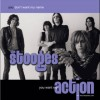 The Stooges - You want my action